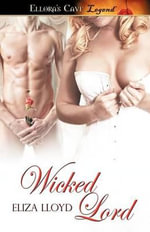 Wicked Lord - Eliza Lloyd