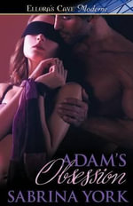 Adam's Obsession - Sabrina York
