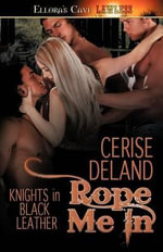 Rope Me In - Cerise Deland