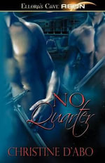 No Quarter - Christine d'Abo