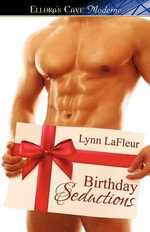 Birthday Seductions - Lynn LaFleur