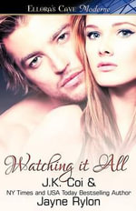 Watching it All - J.K. Coi