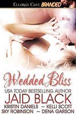 Wedded Bliss - Jaid Black