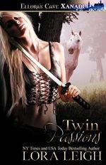 Twin Passions - Lora Leigh