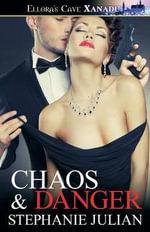 Chaos & Danger - Stephanie Julian