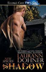 Shadow - Laurann Dohner
