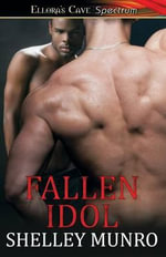 Fallen Idol - Shelley Munro