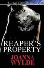 Reaper's Property : Ellora's Cave Moderne - Joanna Wylde