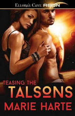 Teasing the Talsons - Marie Harte