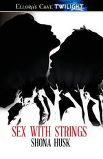 Sex with Strings - Shona Husk