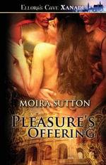Pleasure's Offering - Moira Sutton