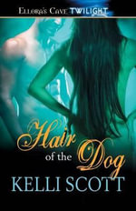 Hair of the Dog - Kelli Scott