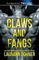 Claws and Fangs - Laurann Dohner