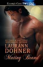 Mating Brand - Laurann Dohner
