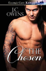 The Chosen - J C Owens