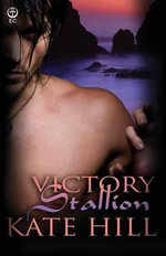 Victory Stallion - Kate Hill