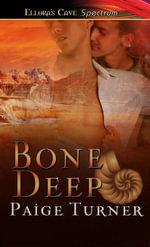 Bone Deep - Paige Turner
