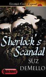 Sherlock's Scandal - Suz deMello