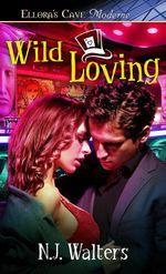 Wild Loving - N. J. Walters