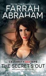 The Secret's Out - Farrah Abraham