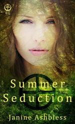Summer Seduction - Janine Ashbless