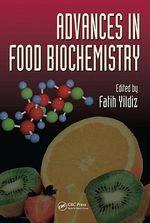 Advances in Food Biochemistry - Fatih Yildiz