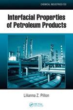 Interfacial Properties of Petroleum Products - Lilianna Z. Pillon