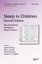 Sleep in Children : Developmental Changes in Sleep Patterns - Carole L. Marcus