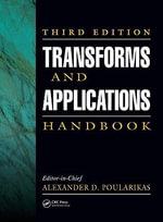 Transforms and Applications Handbook, Third Edition - Alexander D. Poularikas
