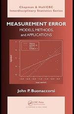 Measurement Error : Models, Methods, and Applications - John P. Buonaccorsi