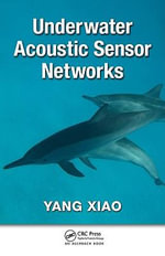 Underwater Acoustic Sensor Networks - Yang Xiao