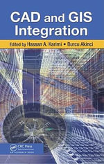 CAD and GIS Integration - Hassan A. Karimi