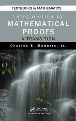 Introduction to Mathematical Proofs : A Transition - Charles Roberts