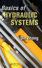 Basics of Hydraulic Systems - Qing Zhang