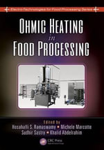 Ohmic Heating in Food Processing - Michele Marcotte