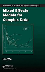 Mixed Effects Models for Complex Data - Lang Wu