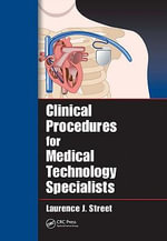 Clinical Procedures for Medical Technology Specialists - Laurence J. Street