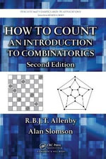 How to Count : An Introduction to Combinatorics - Alan Slomson