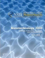 Nanotechnology 2008: v. 1-4 : Technical Proceedings of the 2008 Nanotechnology Conference and Trade Show