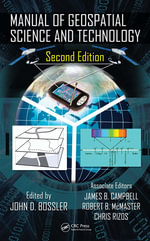 Manual of Geospatial Science and Technology, Second Edition - John D. Bossler