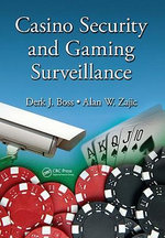 Casino Security and Gaming Surveillance - Derk J. Boss