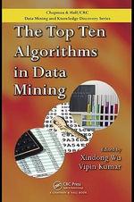 The Top Ten Algorithms in Data Mining - Xindong Wu
