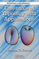 Essentials of Topology with Applications - Steven G. Krantz