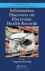 Information Discovery on Electronic Health Records - Vagelis Hristidis