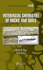 Interfacial Chemistry of Rocks and Soils - Noemi M. Nagy