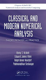 Classical and Modern Numerical Analysis : Theory, Methods and Practice - Azmy S. Ackleh