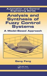 Analysis and Synthesis of Fuzzy Control Systems : A Model-Based Approach - Gang Feng