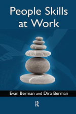 People Skills at Work : Strategies and Techniques - Evan M. Berman