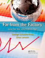 Far from the Factory : Lean for the Information Age - Linus Larsson