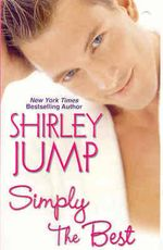 Simply the Best : Zebra Contemporary Romance - Shirley Jump